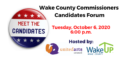 Wake County Commissioners Candidates Forum